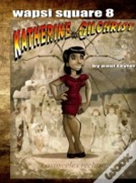 Wapsi Square 8 Katherine Gilchrist And The Lost Dolls Of The Anasazi