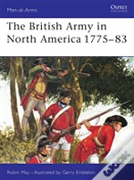 The British Army In North America, 1775-83