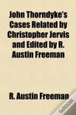 John Thorndyke'S Cases Related By Christ