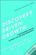 Discovery-Driven Growth