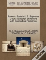 Rowe V. Sartain U.S. Supreme Court Transcript Of Record With Supporting Pleadings