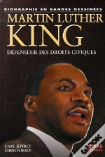 Martin Luther King ; The Life Of A Civil Rights Leader