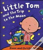 Little Tom And The Trip To The Moon