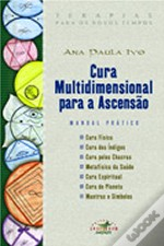 Cura Multidimensional Para a Ascensão