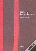 Looking At Barnett Newman