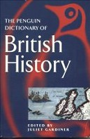 The Penguin Dictionary of British History
