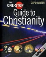 One-Stop Guide To Christianity