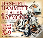 Secret Agent X-9: By Dashiell Hammett And Alex Raymond
