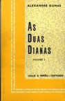 As Duas Dianas  - 3 Volumes