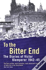To The Bitter Endto The Bitter End, 1942-45