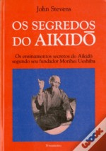 Os Segredos do Aikido