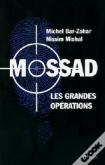 Mossad Les Grandes Operations