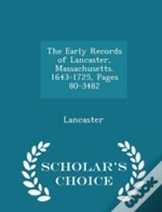 The Early Records Of Lancaster, Massachu