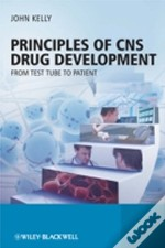 Principles Of Cns Drug Development: From Test Tube To Clinic And Beyond