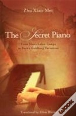 Secret Piano From Maos Labor Camps To Ba