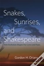 Snakes, Sunrises, And Shakespeare