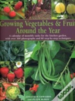 Growing Veg And Fruit Around The Year