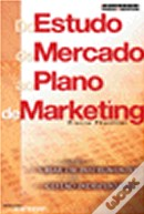 Do Estudo de Mercado ao Plano de Marketing