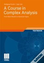 A Course In Complex Analysis