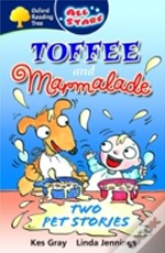 Oxford Reading Tree: All Stars: Pack 3: Toffee And Marmalade