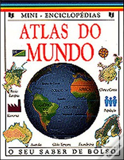 Wook.pt - Mini - Enciclopédias  Atlas do Mundo