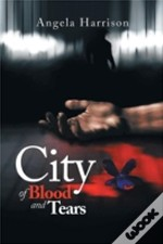 City Of Blood And Tears