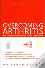 Natural Health: Overcoming Arthritis
