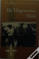 The Hegemonic Male