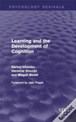 Learning And The Development Of Cognition