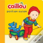 Caillou Perd Son Ours