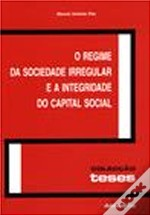 O Regime da Sociedade Irregular e a Integridade do Capital Social