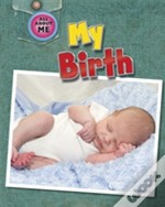 All About Me: My Birth