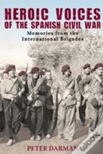 Heroic Voices Of The Spanish Civil War