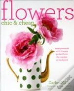 Flowers Chic And Cheap