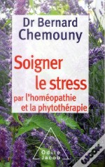Le Stress Et L Homeopathie