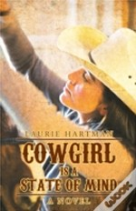 Cowgirl Is A State Of Mind