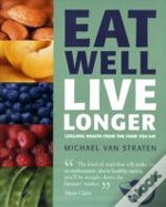 Eat Well Live Longer