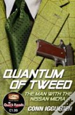 The Quantum Of Tweed