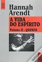 A Vida do Espírito - Volume II