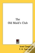 The Old Maid'S Club