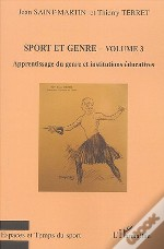 Sport Et Genre T.3 ; Apprentissage Du Genre Et Institutions Éducatives