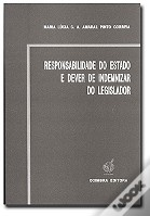 Responsabilidade do Estado e Dever de Indemnizar do Legislador