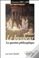 Le Bonheur, La Question Philosophique