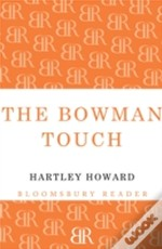 The Bowman Touch