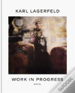 Karl Lagerfeld Work In Progress /Anglais