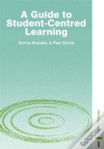 Guide To Student-Centred Learning