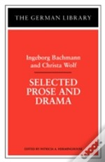Selected Prose And Drama