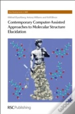 Contemporary Computer Assisted Approaches To Molecular Structure Elucidation