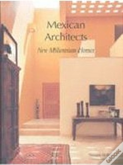 Wook.pt - Mexican Architects: New Millennium Homes