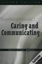 Caring And Communicatingfacilitators' Manual